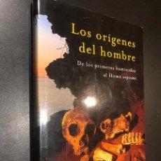 Libros de segunda mano: LOS ORIGENES DEL HOMBRE. DE LOS PRIMEROS HOMINIDOS AL HOMO SAPIENS. Lote 112412243