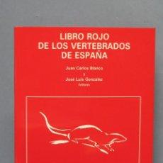 Libros de segunda mano: LIBRO ROJO DE LOS VERTEBRADOS DE ESPAÑA. VV.AA. Lote 112445199