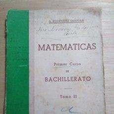 Libros de segunda mano de Ciencias: MATEMÁTICAS. PRIMER CURSO BACHILLERATO. TOMO II: GEOMETRÍA PLANA. MADRID, 1950. A. RODRÍGUEZ SANJUAN. Lote 112794035