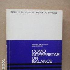 Libros de segunda mano de Ciencias: CÓMO INTERPRETAR UN BALANCE - SERIE H TOMO 2 - DEUSTO. Lote 112831799