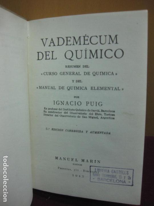 Libros de segunda mano de Ciencias: VADEMECUM DEL QUIMICO. IGNACIO PUIG. MANUEL MARIN EDITOR 1943. - Foto 2 - 112871451