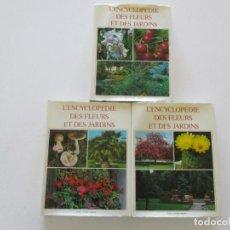 Libros de segunda mano: MAURICE DUMONCEL (DIR.). L'ENCYCLOPEDIE DES FLEURS ET DES JARDINS. TRES TOMOS. RM85625. . Lote 112996615