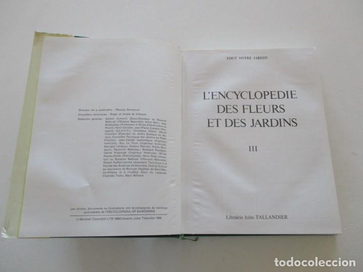 Libros de segunda mano: MAURICE DUMONCEL (DIR.). L'Encyclopedie des Fleurs et des Jardins. TRES TOMOS. RM85625. - Foto 6 - 112996615