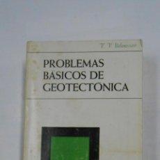 Libros de segunda mano: PROBLEMAS BASICOS DE GEOTECTONICA. V.V. BELOUSSOV. EDICIONES OMEGA 1971. TDK334. Lote 113013787