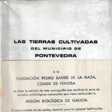 Libros de segunda mano: LAS TIERRAS CULTIVADAS DEL MUNICIPIO DE PONTEVEDRA. TEXTO + MAPAS (CSIC 1976) RETRACTILADO. Lote 207499546