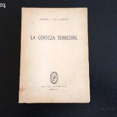 Libros de segunda mano: LA CORTEZA TERRESTRE. CARROLL LANE FENTON. ESPASA CALPE. 1ª EDICIÓN. BUENOS AIRES, 1946.. Lote 113027419