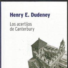 Libros de segunda mano de Ciencias: HENRY E. DUDENEY. LOS ACERTIJOS DE CANTERBURY. RBA DESAFIOS MATEMATICOS. Lote 113109479