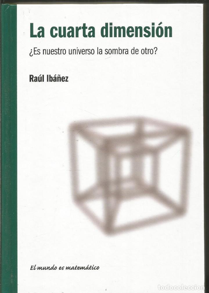 raul ibañez. la cuarta dimension ¿es nuestro un - Comprar Libros de ...