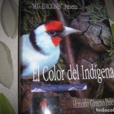 Libros de segunda mano: EL COLOR DEL INDÍGENA. Lote 113212559