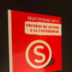 Libros de segunda mano de Ciencias: SELECTIVIDAD 2012. MATEMÁTICAS APLICADAS A LAS CIENCIAS SOCIALES II, PRUEBAS ACCESO UNIVERSIDAD. Lote 113303223