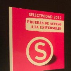 Libros de segunda mano de Ciencias: MATEMATICAS II. PRUEBAS DE ACCESO A LA UNIVERSIDAD. SELECTIVIDAD 2012. Lote 113303255