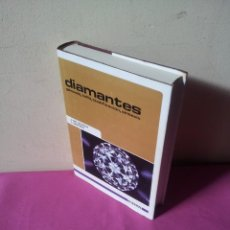 Libros de segunda mano: J.Mª BOSCH Y L. MONES - DIAMANTES, GENESIS,TALLA,CLASIFICACION Y SINTESIS - ENTASA 1979. Lote 113447151