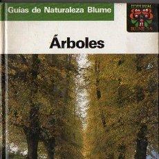 Libros de segunda mano: GUIAS DE LA NATURALEZA BLUME ÁRBOLES (1986). Lote 113491363