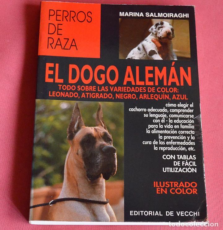 EL DOGO ALEMAN - EDITORIAL DE VECCHI - PERROS DE RAZA (Libros de Segunda Mano - Ciencias, Manuales y Oficios - Biología y Botánica)