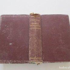 Libros de segunda mano de Ciencias: DR. ERNESTO H. RIESENFELD. TRATADO DE QUÍMICA INORGÁNICA. RMT85696. . Lote 113644591
