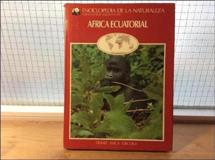 ÁFRICA ECUATORIAL - ENCICLOPEDIA DE LA NATURALEZA - ADENA / WWF (Libros de Segunda Mano - Ciencias, Manuales y Oficios - Biología y Botánica)