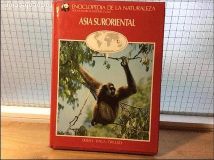 ASIA SURORIENTAL - ENCICLOPEDIA DE LA NATURALEZA - ADENA / WWF (Libros de Segunda Mano - Ciencias, Manuales y Oficios - Biología y Botánica)