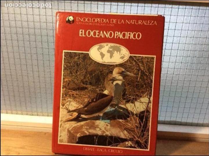 EL OCÉANO PACÍFICO - ENCICLOPEDIA DE LA NATURALEZA - ADENA / WWF (Libros de Segunda Mano - Ciencias, Manuales y Oficios - Biología y Botánica)