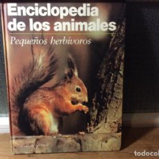 Libros de segunda mano: ENCICLOPEDIA DE LOS ANIMALES - PEQUEÑOS HERBÍVOROS. . Lote 113706535