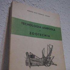 Libros de segunda mano: TECNOLOGÍA AGRÍCOLA Y ZOOTECNIA. 1956. MARIANO BAYO GONZÁLEZ - SALAZASAR. Lote 113732547