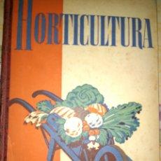 Libros de segunda mano: MANUAL DE HORTICULTURA. TAMARO. EDITORIAL GUSTAVO GILI S. A. CUARTA EDICIÓN. AÑO 1951. CARTONÉ. PÁGI. Lote 113836188