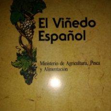 Libros de segunda mano: EL VIÑEDO ESPAÑOL. MINISTERIO DE AGRICULTURA, PESCA Y ALIMENTACIÓN. SEGUNDA EDICIÓN 1981. RÚSTICA. P. Lote 113851895