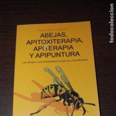 Libros de segunda mano - ABEJAS, APITOXITERAPIA, APITERAPIA Y APIPUNTURA. ROSA MARÍA SAMPER - 113862271