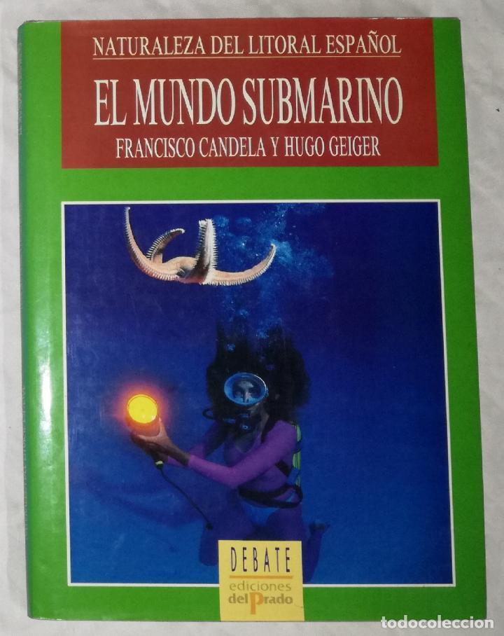 e108939114 NATURALEZA DEL LITORAL ESPAÑOL  EL MUNDO SUBMARINO - EDICIONES DEL PRADO  (EI) (