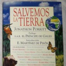 Libros de segunda mano: SALVEMOS LA TIERRA - JONATHON PORRITT (EI). Lote 113939015