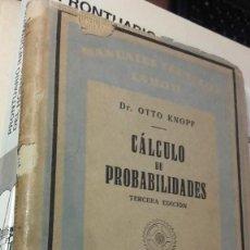 Libros de segunda mano de Ciencias: KNOPF: CALCULO DE PROBABILIDADES, (LABOR, 1948). Lote 113946803