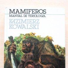 Libros de segunda mano: K.KOWALSKI - MAMÍFEROS. MANUAL DE TERIOLOGÍA - BLUME. Lote 114188595