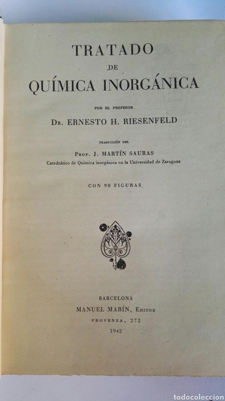 Libros de segunda mano de Ciencias: Tratado de química inorgánica Ernesto H. Riesenfeld 1942 - Foto 2 - 114248663