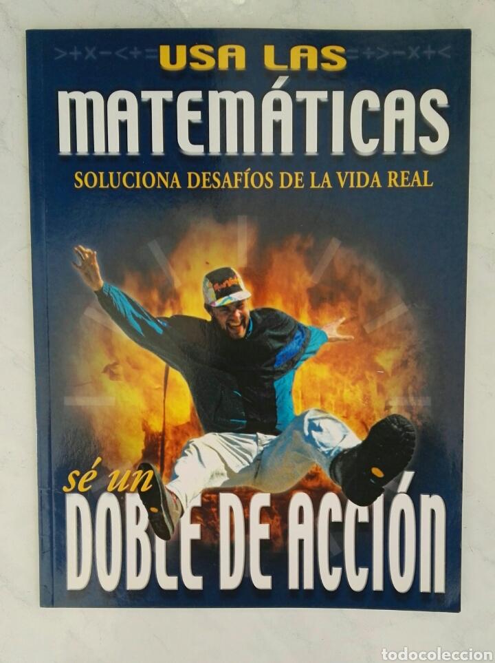 USA LAS MATEMÁTICAS SOLUCIONA DESAFÍOS DE LA VIDA REAL SÉ UN DOBLE DE ACCIÓN (Libros de Segunda Mano - Ciencias, Manuales y Oficios - Física, Química y Matemáticas)