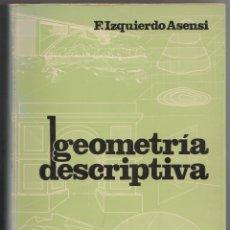 Libros de segunda mano de Ciencias: GEOMETRÍA DESCRIPTIVA. Lote 114580155