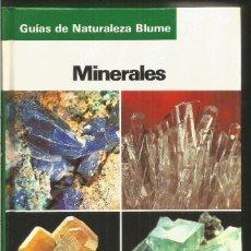 Libros de segunda mano: OLAF MEDENBACH COMELIA USSIECK-FORNEFELD. MINERALES . GUIAS DE NATURALEZA BLUME.. Lote 296692348