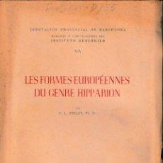 Libros de segunda mano: LES FORMES EUROPÉENNES DU GENRE HIPPARION (PIRLOT, 1956) SIN USAR. Lote 131458658