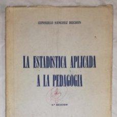 Libros de segunda mano de Ciencias: LA ESTADISTICA APLICADA A LA PEDAGOGIA - COLECCION P. POVEDA, MADRID 1956 (EI). Lote 114999723