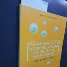 Libros de segunda mano de Ciencias: FORMULACIÓN Y NOMENCLATURA DE QUÍMICA INORGÁNICA. LATORRE ARIÑO,MARINO. ED. EDELVIVES. ZARAGOZA 1996. Lote 118951334