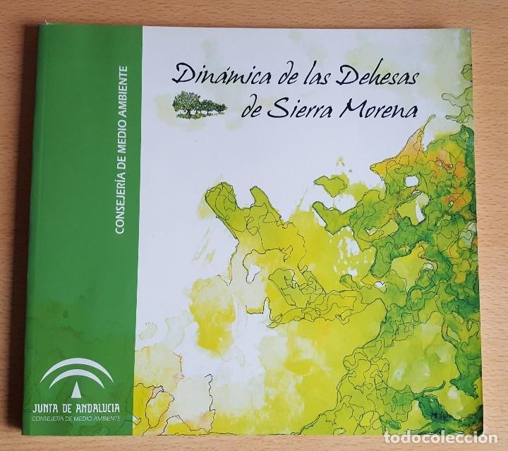 DINÁMICA DE LAS DEHESAS DE SIERRA MORENA. FORESTAL ESPACIOS NATURALES RESERVA BIOSFERA (Libros de Segunda Mano - Ciencias, Manuales y Oficios - Biología y Botánica)