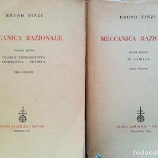 Libros de segunda mano de Ciencias: MECCANICA RAZIONALE-II TOMOS-BRUNO FINZI-NICOLA ZACHINELLI EDITORE-1960. Lote 115319899