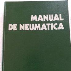 Libros de segunda mano de Ciencias: MANUAL DE NEUMATICA-LUIS Mª JIMENEZ DE CISNEROS-EDIT. BLUME-1º EDICION 1979. Lote 115331255