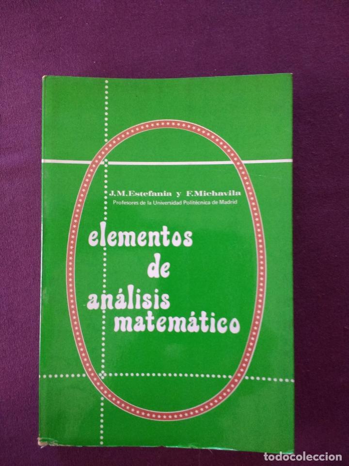 ELEMENTOS DE ANÁLISIS MATEMÁTICO (Libros de Segunda Mano - Ciencias, Manuales y Oficios - Física, Química y Matemáticas)