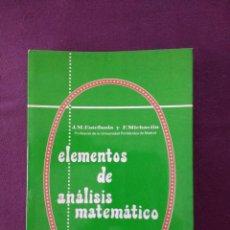 Libros de segunda mano de Ciencias: ELEMENTOS DE ANÁLISIS MATEMÁTICO. Lote 115378391