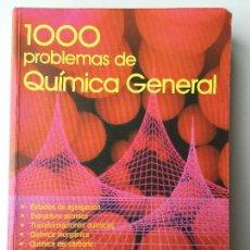 Libros de segunda mano de Ciencias: 1000 PROBLEMAS DE QUÍMICA GENERAL - VV.AA. - EVEREST - EN BUEN ESTADO. Lote 115407519