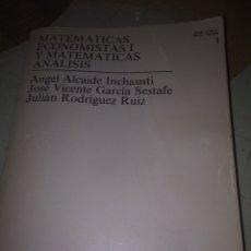 Libros de segunda mano de Ciencias: MATEMÁTICAS ECONOMISTAS I Y MATEMÁTICAS ANÁLISIS. Lote 115525287