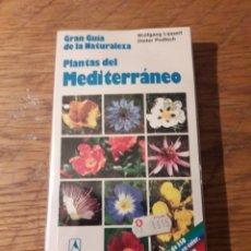 Libros de segunda mano: GRAN GUÍA DE LA NATURALEZA. PLANTAS DEL MEDITERRANEO. ED. EVEREST 1991. Lote 115527803
