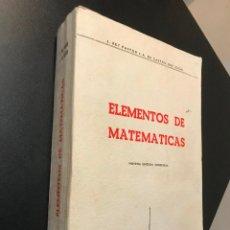 Libros de segunda mano de Ciencias: ELEMENTOS DE MATEMATICAS. REY PASTOR, A. DE CASTRO BRZEZICKI. Lote 115546227