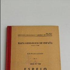 Libros de segunda mano: MAPA GEOLOGICO DE ESPAÑA. EXPLICACION DE LA HOJA Nº 944. ESPEJO, CORDOBA. 1955. CONTIENE 2 PLANOS. Lote 115584271