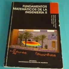 Libros de segunda mano de Ciencias: FUNDAMENTOS MATEMÁTICOS DE LA INGENIERÍA II. ALAMAR / ROIG / VIDAL. Lote 116129851