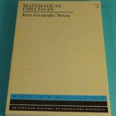 Libros de segunda mano de Ciencias: MATEMÁTICAS ESPECIALES TOMO 2. CURSO DE ACCESO. JESÚS FERNÁNDEZ NOVOA. UNED. Lote 116130131